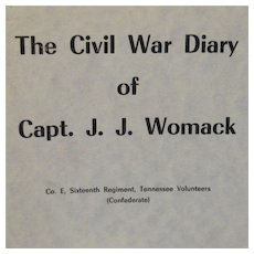 Civil War Diary of Captain JJ Womack Book 1961