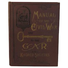 1899 Book Manual of the Civil War and Key to the GAR and Kindred Societies - Carnahan