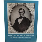 Lincoln in Photographs An Album of Every Known Pose Book by Hamilton and Ostendorf