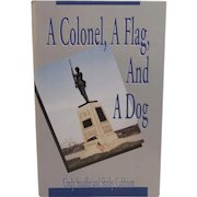 A Colonel, A Flag And A Dog - Civil War Book 11th Pennsylvania Infantry Regiment by Stouffer and Cubbison Patriotic