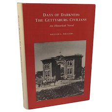 Days of Darkness The Gettysburg Civilians Civil War Book by Williams 1986
