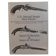 US Martial Single Shot Pistols Book by Hartzler & Whisker