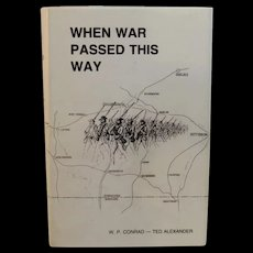 When War Passed this Way Civil War Book by Conrad and Alexander