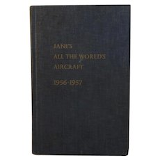 Jane's All the World's Aircraft 1956 - 1957 Book