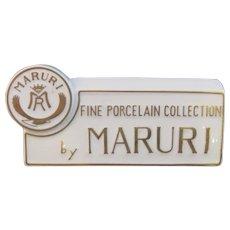Vintage Dealer Sign - Maruri Fine Porcelain