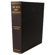 The Truth About Chickamauga by Archibald Gracie Civil War Book