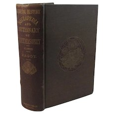 1869 General History Cyclopedia and Dictionary of Freemasonry Book by Macoy Masons Masonic