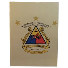 11th Armored Division Thunderbolt 50th Anniversary Ardennes Rhineland Central Europe WWII Book