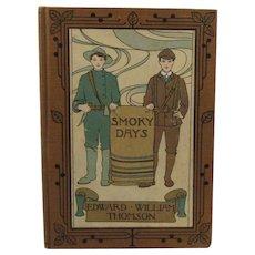 c1896 Smoky Days Book by Edward William Thomson