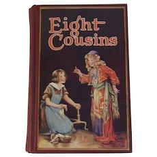 c1930 Eight Cousins Frances Brundage Illustrated Children's Book by Alcott