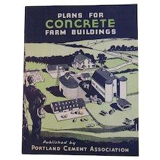 c1940s Plans for Concrete Farm Buildings Book by Portland Cement Association