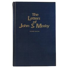 The Letters of John S. Mosby Limited Edition Civil War Book