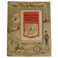 1917 More Adventures of Mr. Tick-Mouse Elgin Watch Stamp Book