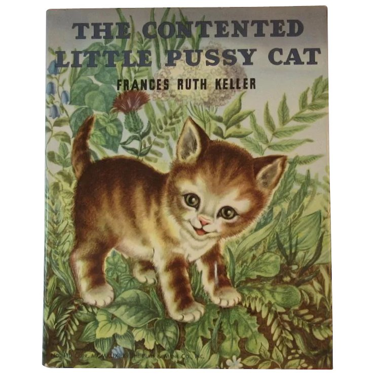 1949 The Contented Little Pussy Cat Childrens Book By Frances Ruth Keller Illustrated By Adele Werber