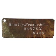 Antique Brass Stencil Bentley Frazer & Co Boston, Mass by AE Jacobs