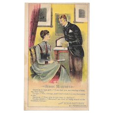 1880s Arbuckle's Coffee Heroic Measures Trade Card # 90 from Texas Siftings Series Victorian Era