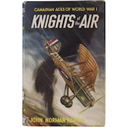 Knights of the Air Canadian Aces of World War I WWI Book by John Norman Harris Illustrated y William Wheeler