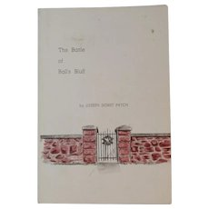 Civil War Book The Battle of Ball's Bluff by Joseph Dorst Patch Leesburg Virginia