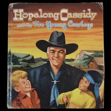 1951 Hopalong Cassidy and the Two Young Cowboys Children's Book Whitman Publishing Cozy Corner Series