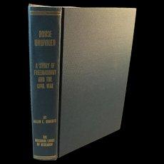 1961 House Undivided A Story of Freemasonry and the Civil War Book by Allen E. Roberts First Edition The Missouri Lodge of Research Masons Freemasons Masonry