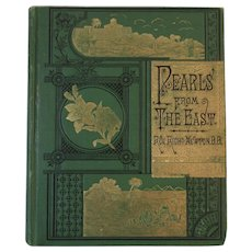 1881 Pearls From the East Victorian Religious Book by Reverend Richard Newton Stories and Incidents from Bible History