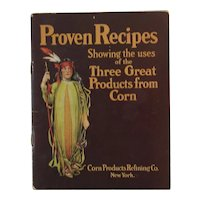 Argo Mazola & Karo Cook Book Proven Recipes Showing the uses of the Three Great Products from Corn Cookbook Advertising