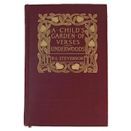 1907 A Child's Garden of Verses and Underwoods by Robert Louis Stevenson First Edition Book