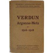 WWI Michelin's Illustrated Battlefield Guide Book to Verdun Argonne-Metz 1914 - 1918 World War 1 I One