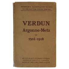 WWI Michelin's Illustrated Battlefield Guide Book to Verdun Argonne-Metz 1914 - 1918 World War 1 I One