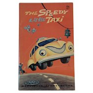 1955 The Speedy Little Taxi by Darlene Geis Illustrated by Hal Frater Childrens Book