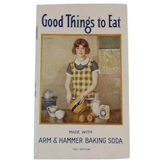 1930 Arm & Hammer Baking Soda Advertising Cookbook Booklet Good Things to Eat