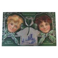 Embossed St. Patrick's Day Postcard True Irish Hearts, Erin Go Bragh, The Shamrock Forever Pretty Irish Lasses Unused
