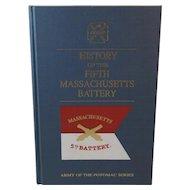 History of the Fifth Massachusetts Battery Civil War Book