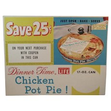 1950s Chicken Pot Pie in a Can by Dinner Time Advertising Sign Advertisement Country Grocery Store