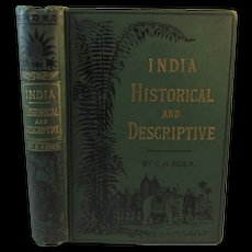 1876 India Historical and Descriptive Book by Charles H Eden From Les Voyages Celebres with an Account of the Sepoy Mutiny