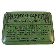 1928 Pheny O-Caffein Tin Medical Quackery Cureall Cure All