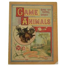 1886 McLoughlin Bros Game Animals Book with Color Plates from Bird and Animal Series Chromolithograph Illustrations