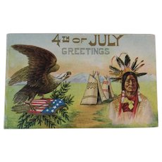 1910 4th of July Greetings Postcard Embossed Indian Chief Teepee Eagle and American Flag Shield for the Fourth Native American