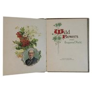 Edwardian Poetry Book Wild Flowers From Eugene Field with Chromolithograph Illustrations