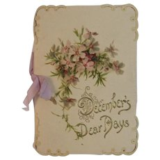 December's Dear Days Victorian Die Cut Poetry Christmas Card Booklet with Envelope Embossed Cover Chromolithograph Illustrations Miniature Book