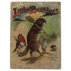 Little Builders Father Tuck's Useful Knowledge Series Children's Book Chromolithograph Illustrations Raphael Tuck & Sons Beaver Squirrel Birds and More
