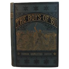 1886 The Boys of '61 Civil War Book by Charles Coffin Personal Observation with the Army and Navy Bull Run to Richmond