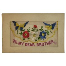 WWI Embroidered Silk Postcard To My Dear Brother World War I Era 1919 Souvenir de France Envelope Style Butterfly and Flowers