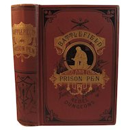 1882 Civil War Book Battlefield and Prison Pen by John Urban or Thrice a Prisoner in Rebel Dungeons Union Soldier First Regiment Pennsylvania Reserve Infantry