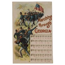 1908 Marching Through Georgia Civil War Union Soldiers Postcard American Flag Music Song and Lyrics