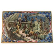1909 Tuck's Boston Tea Party Embossed Postcard Independence Day Series Raphael Tuck & Sons Printed in Saxony German Germany Embossed