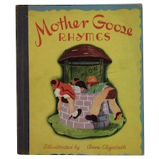 1946 Mother Goose Rhymes Childrens Book Illustrated by Anne Elizabeth