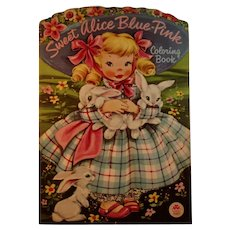1950s Sweet Alice Blue-Pink Oversized Coloring Book by Merrill Illustrated by Betty Anne Voss & Gartrell Blue Pink
