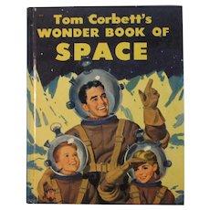 1953 Tom Corbett's Wonder Book of Space Astronaut