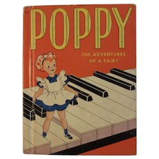 1942 Poppy the Adventures of a Fairy by Anne Perez-Guerra Illustrated by Betty Barclay First Edition Children's Book